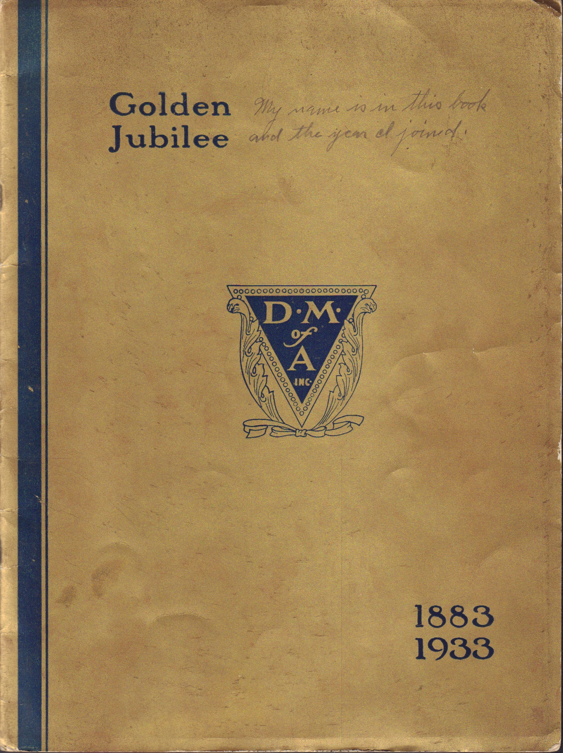 Image for Golden Jubilee, Fiftieth Annual Normal School and Convention, July 24 to August 12, 1933